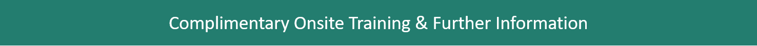 Image text: Complimentary onsite training & further information
